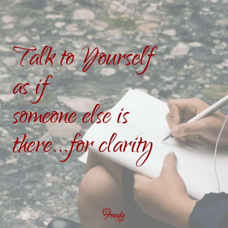 [TALK TO YOURSELF AS IF SOMEONE IS THERE] Talk to yourself